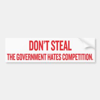 Stehlen Sie nicht den Regierungs-Hass-Wettbewerb S Autoaufkleber