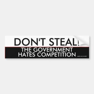 Stehlen Sie nicht den Regierungshaßwettbewerb Autosticker