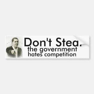 Stehlen Sie nicht der Regierungshaßwettbewerb Auto Sticker