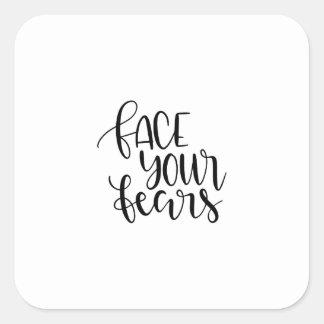 Stellen Sie Ihre Furcht gegenüber Quadratischer Aufkleber