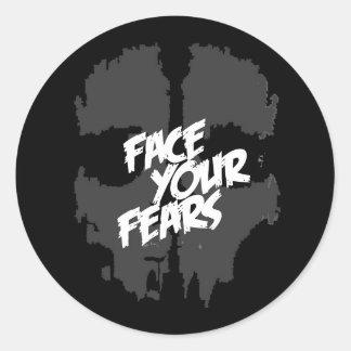 stellen Sie Ihre Furcht gegenüber Runder Aufkleber