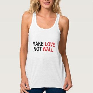 Stellen Sie Liebe-nicht Wand her Tank Top