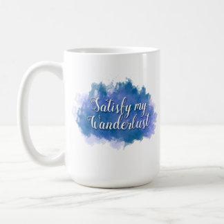 Stellen Sie meinen Wanderlust 15 Unze-Tasse Kaffeetasse