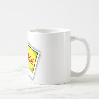 Stellen Sie mich ein! Kaffeetasse