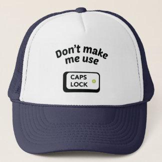 Stellen Sie mich Gebrauch KAPPEN-VERSCHLUSS nicht Truckerkappe