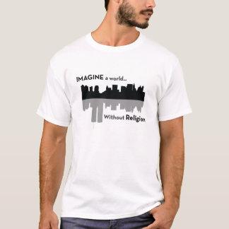 Stellen Sie sich eine Welt ohne Religion vor T-Shirt
