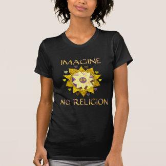 Stellen Sie sich keine Religion vor T-Shirt