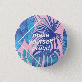 Stellen Sie sich stolzen Knopf her Runder Button 3,2 Cm