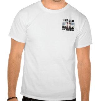 Stellen Sie sich vor. Keine Religion T-shirt