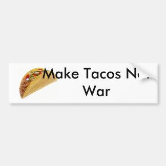 Stellen Sie Tacos-nicht Kriegs-Stoßdämpfer!! her! Autoaufkleber