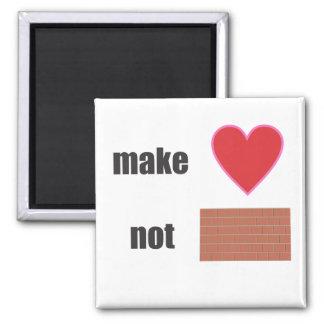 stellen Sie Wand der Liebe nicht her Quadratischer Magnet