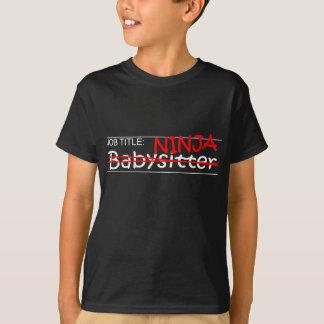Stellenbezeichnung Ninja Babysitter T-Shirt
