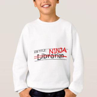 Stellenbezeichnung Ninja - Bibliothekar Sweatshirt
