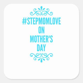 #stepmomlove Muttertag Quadratischer Aufkleber