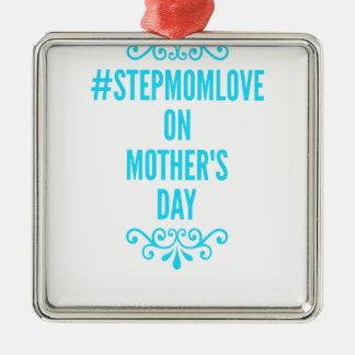 #stepmomlove Muttertag Quadratisches Silberfarbenes Ornament