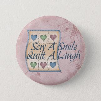 Steppen Sie ein Lachen Runder Button 5,7 Cm