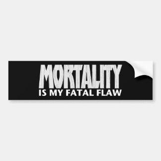 Sterblichkeit ist mein tödlicher Fehler • Autoaufkleber