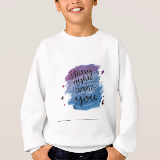 Sternenklare Nächte sind nichts, die mit Ihnen Sweatshirt