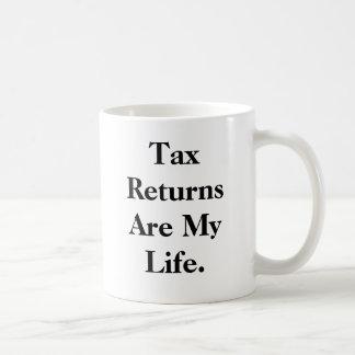 Steuererklärungen sind mein Leben…. - Kaffeetasse