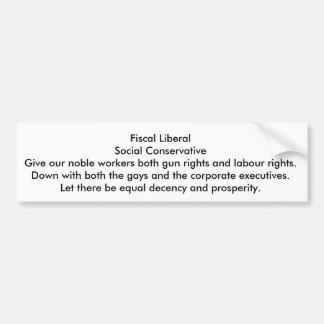 Steuerlich Liberaler, sozial konservativ Autoaufkleber