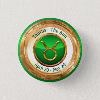 Stier - das Stier-Tierkreis-Zeichen Runder Button 2,5 Cm