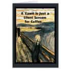 Stiller Schrei für Kaffee Karte