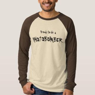 Stolz, a, PHOTOBOMBER zu sein…. T-Shirt