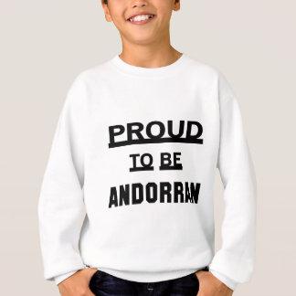 Stolz, andorranisch zu sein sweatshirt