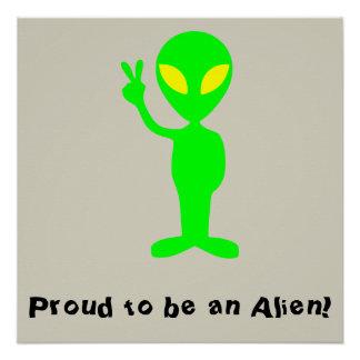 """""""Stolz, ein alien-zu sein"""" lustiges grünes Poster"""