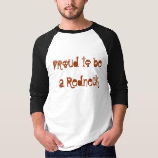 Stolz, ein Redneck zu sein T-Shirt