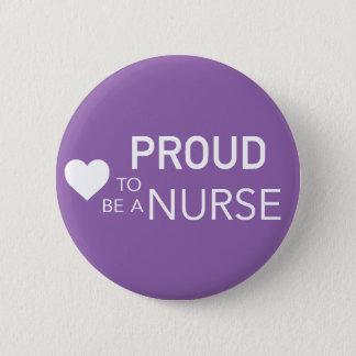 Stolz, eine Krankenschwester zu sein Runder Button 5,1 Cm