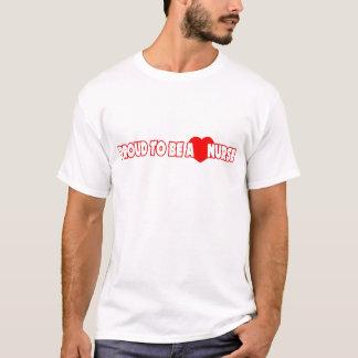 Stolz, eine Krankenschwester zu sein T-Shirt