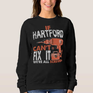 Stolz, HARTFORD-T-Shirt zu sein Sweatshirt