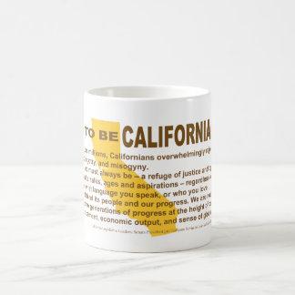 Stolz, kalifornische Tasse zu sein