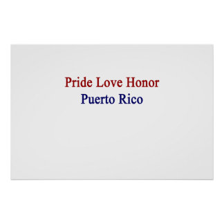 Stolz-Liebe-Ehre Puerto Rico Poster