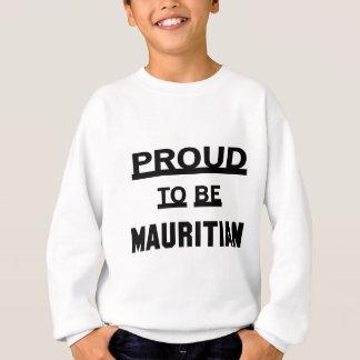 Stolz, mauritisch zu sein sweatshirt