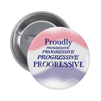 Stolz progressiver politischer Knopf Runder Button 5,1 Cm