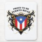 Stolz, puertorikanisch zu sein mousepad