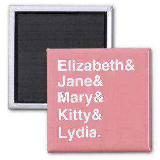 Stolz-u. Vorurteil-Schwester-Typografie-Magnet Quadratischer Magnet