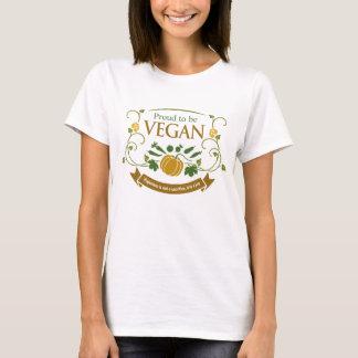 Stolz, vegan zu sein T-Shirt