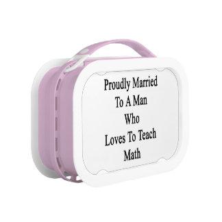 Stolz verheiratet zu einem Mann der Lieben, Mathe Brotdose