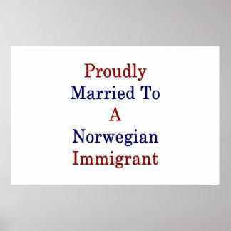Stolz verheiratet zu einem norwegischen poster
