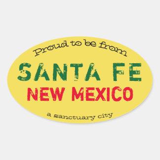 """""""Stolz, von Santa Fe, eine Schongebietstadt zu Ovaler Aufkleber"""