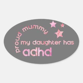 Stolze Mama meine Tochter hat ADHD Ovaler Aufkleber