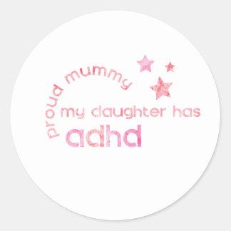 Stolze Mama meine Tochter hat ADHD Runder Aufkleber