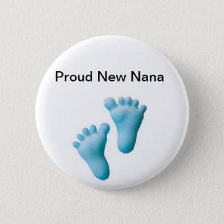 Stolze neue Nana Runder Button 5,1 Cm