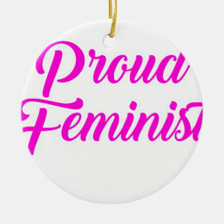 Stolzer Feminist Keramik Ornament