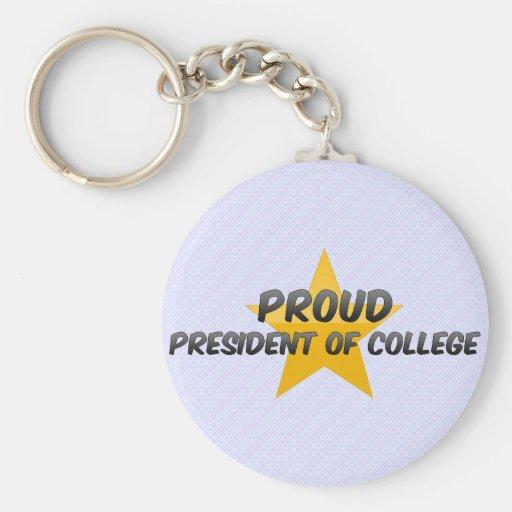 Stolzer Präsident Of College Schlüsselanhänger