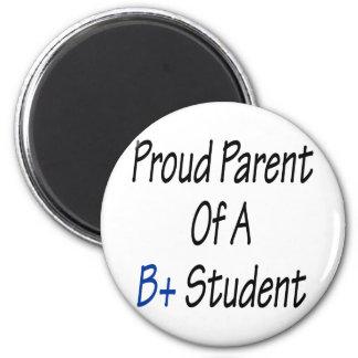 Stolzes Elternteil von A B+ Student Runder Magnet 5,7 Cm