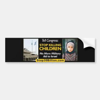 Stoppen Sie $30 Milliarde zu Israel-Autoaufkleber